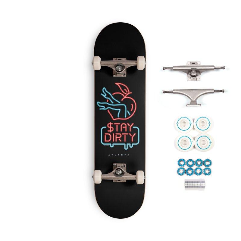 Stay Dirty Neon Accessories Skateboard by MattAlbert84's Apparel Shop