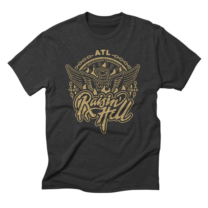 Raisin' Hell in ATL in Men's Triblend T-Shirt Heather Onyx by MattAlbert84's Apparel Shop