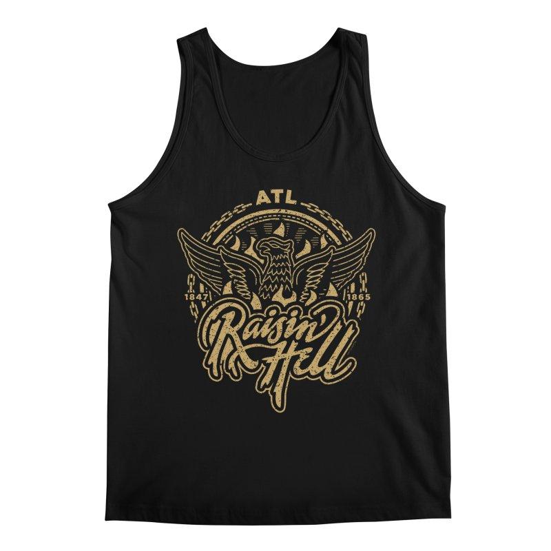 Raisin' Hell in ATL Men's Regular Tank by MattAlbert84's Apparel Shop