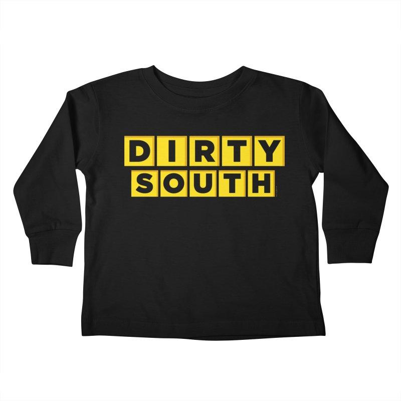 Dirty South Kids Toddler Longsleeve T-Shirt by MattAlbert84's Apparel Shop