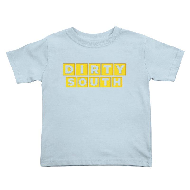 Dirty South Kids Toddler T-Shirt by MattAlbert84's Apparel Shop