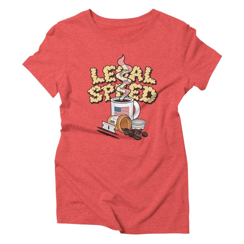 Legal Speed Women's Triblend T-shirt by MattAlbert84's Apparel Shop