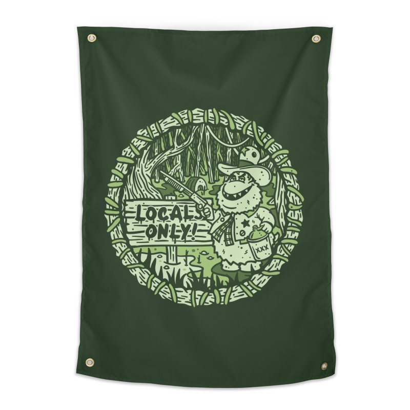 Locals Only Home Tapestry by MattAlbert84's Apparel Shop