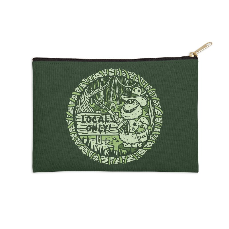 Locals Only Accessories Zip Pouch by MattAlbert84's Apparel Shop
