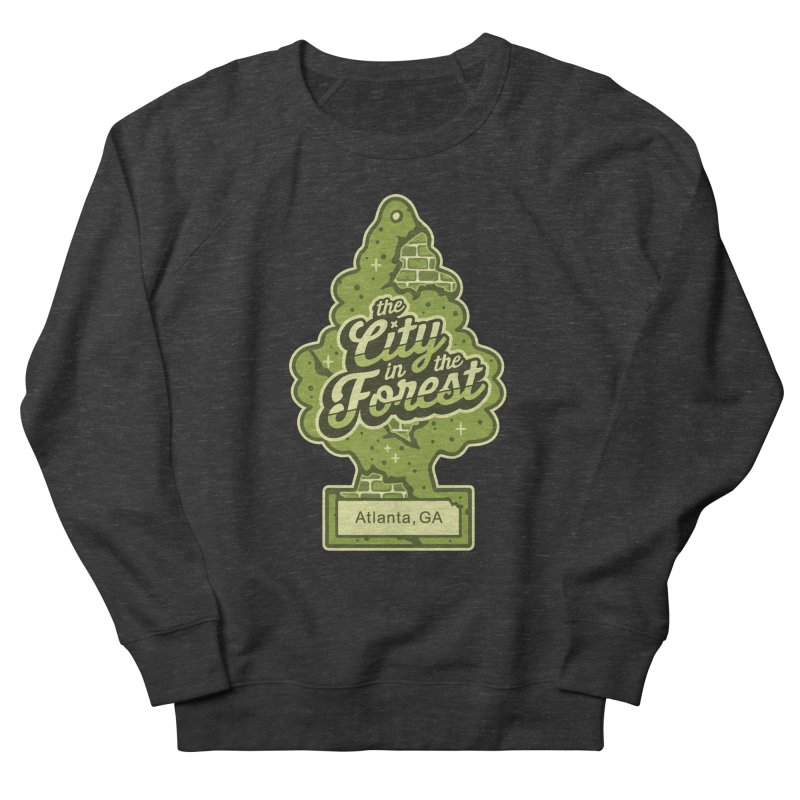 Atlanta - The City in the Forest Men's French Terry Sweatshirt by MattAlbert84's Apparel Shop