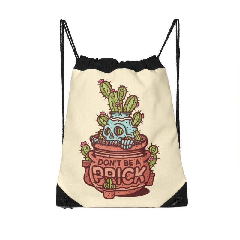 Don't Be a Prick Accessories Drawstring Bag Bag by MattAlbert84's Apparel Shop