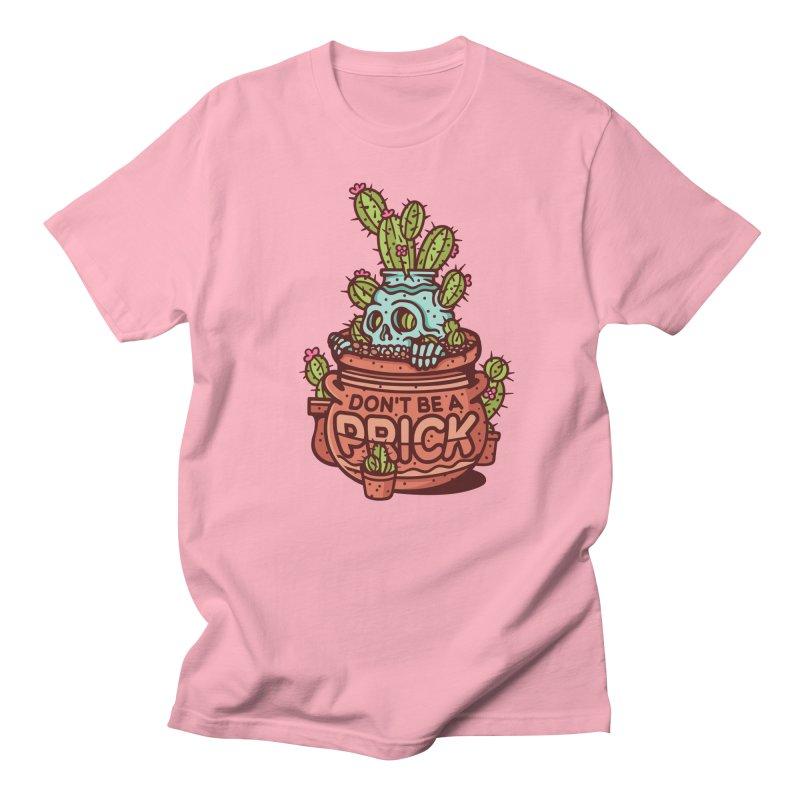 Don't Be a Prick Men's Regular T-Shirt by MattAlbert84's Apparel Shop