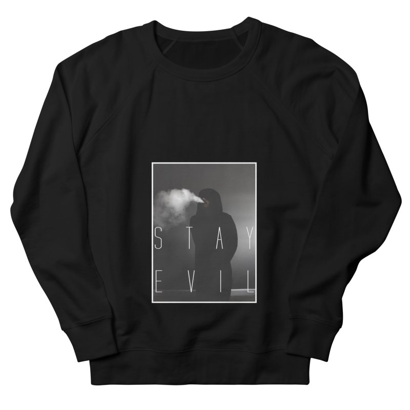 stay evil Women's French Terry Sweatshirt by matthewkocanda's Artist Shop