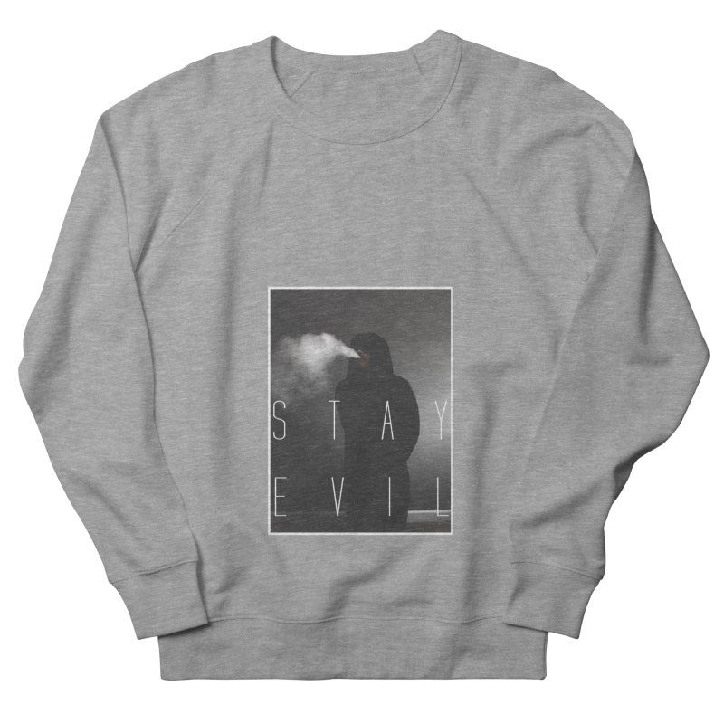 stay evil Men's French Terry Sweatshirt by matthewkocanda's Artist Shop