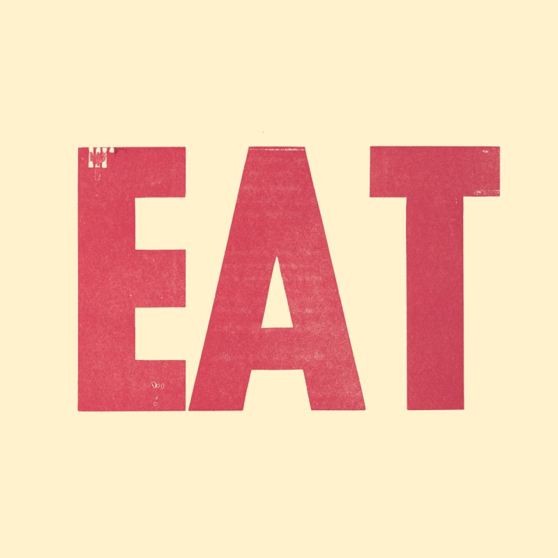 EAT Men's T-Shirt by Matt MacFarland
