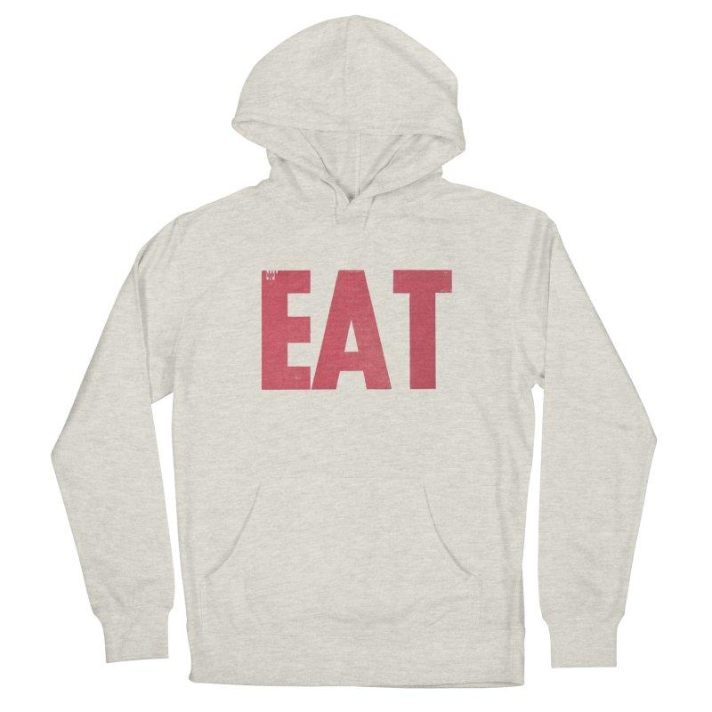 EAT Women's French Terry Pullover Hoody by Matt MacFarland