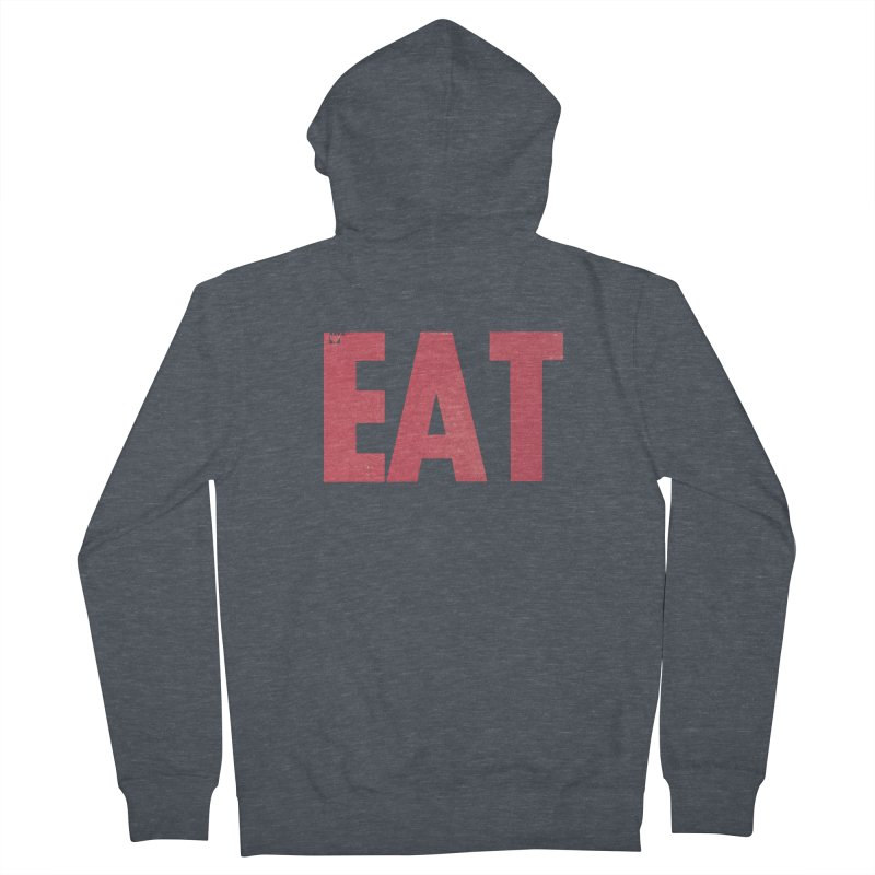EAT Men's Zip-Up Hoody by Matt MacFarland