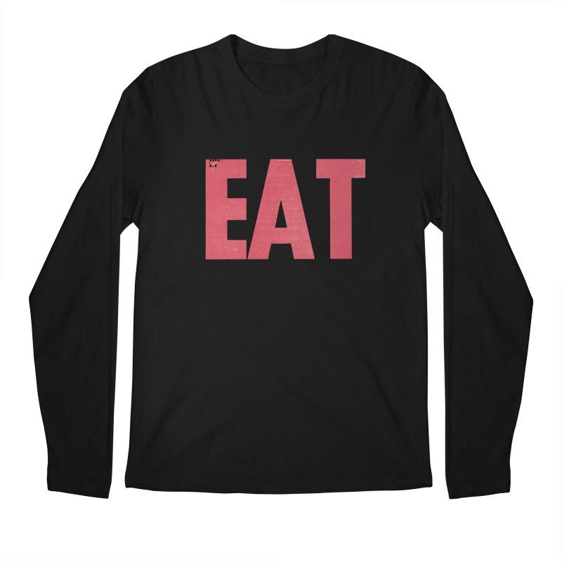 EAT Men's Regular Longsleeve T-Shirt by Matt MacFarland