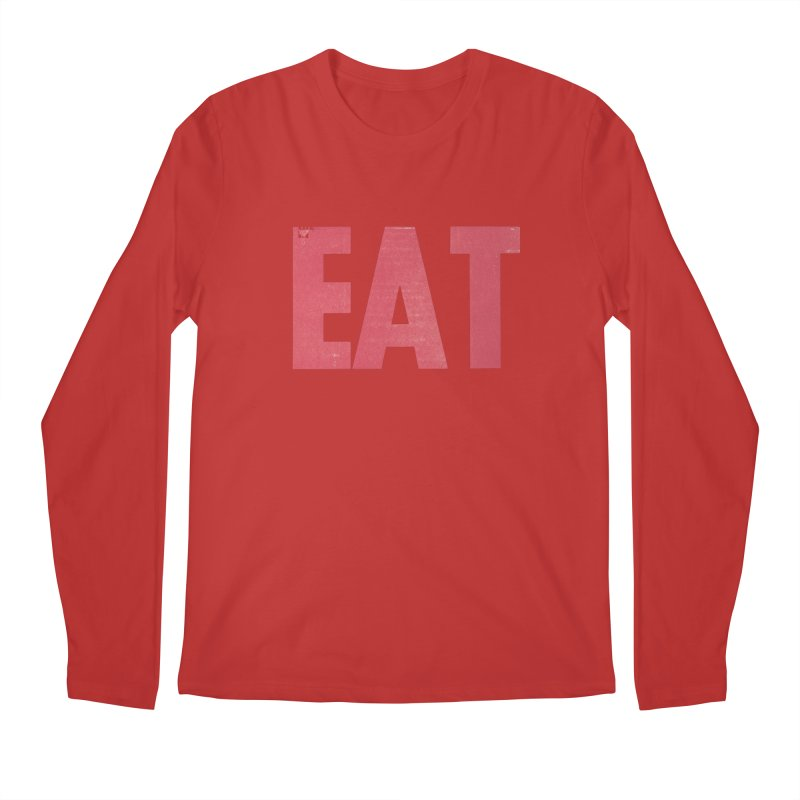 EAT Men's Regular Longsleeve T-Shirt by Matt MacFarland