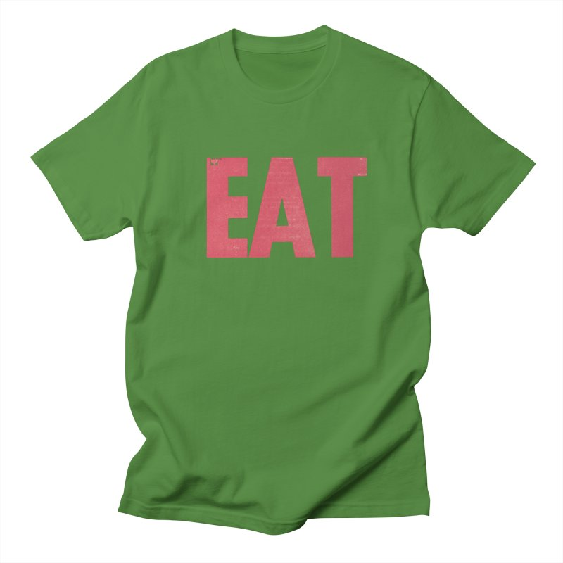 EAT Women's Regular Unisex T-Shirt by Matt MacFarland
