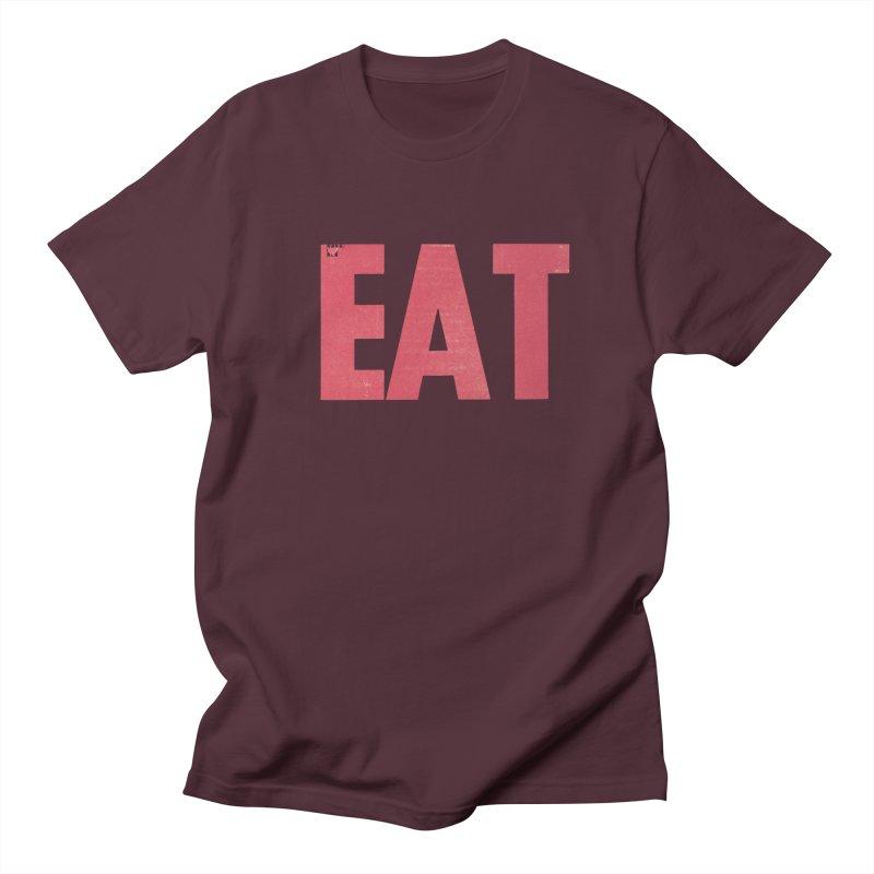 EAT Women's Regular Unisex T-Shirt by Matt MacFarland
