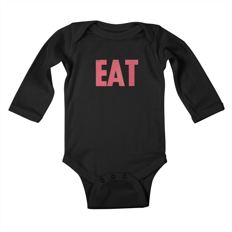 EAT Kids Baby Longsleeve Bodysuit by mattiemac's Artist Shop