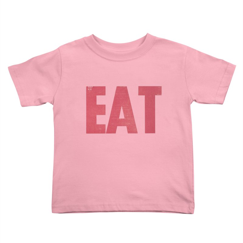 EAT Kids Toddler T-Shirt by Matt MacFarland