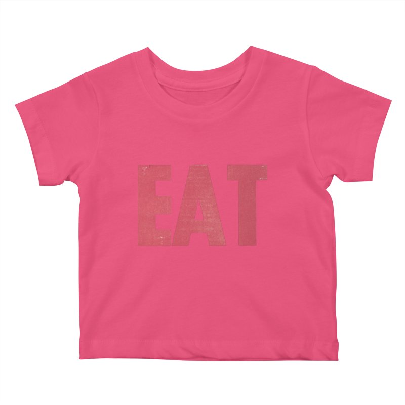 EAT Kids Baby T-Shirt by Matt MacFarland
