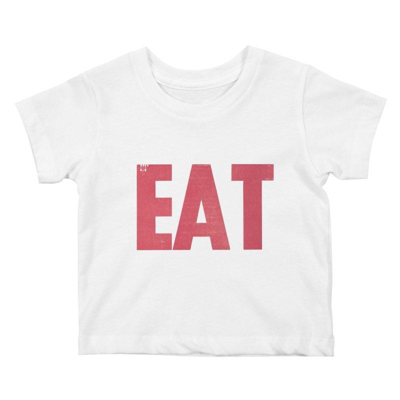 EAT Kids Baby T-Shirt by Matt MacFarland