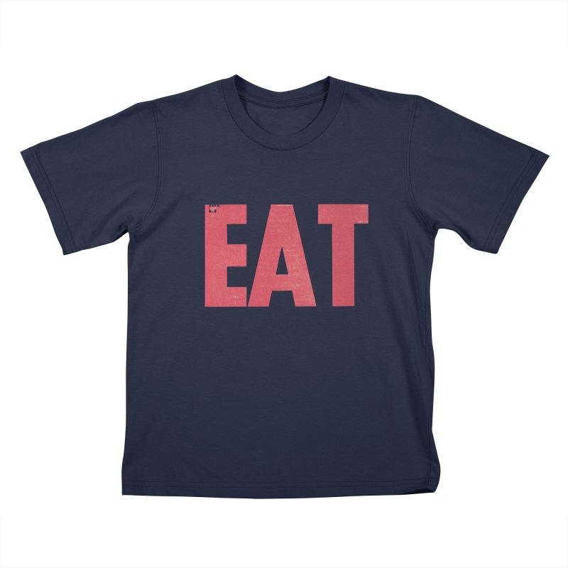 EAT Kids T-Shirt by mattiemac's Artist Shop