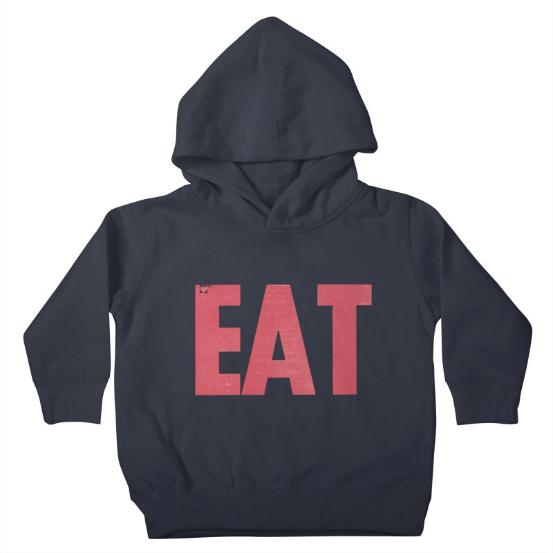 EAT Kids Toddler Pullover Hoody by Matt MacFarland