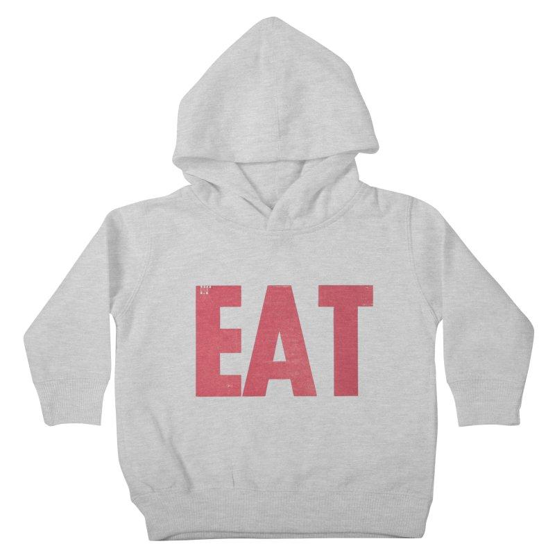 EAT Kids Toddler Pullover Hoody by Matt MacFarland