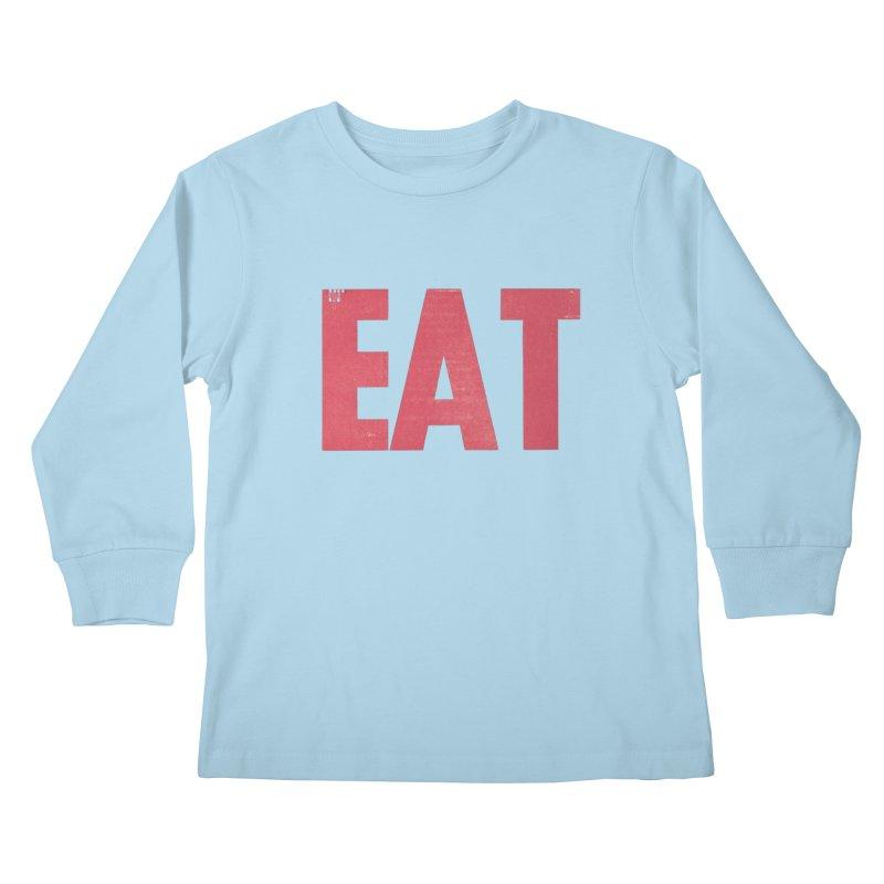 EAT Kids Longsleeve T-Shirt by Matt MacFarland