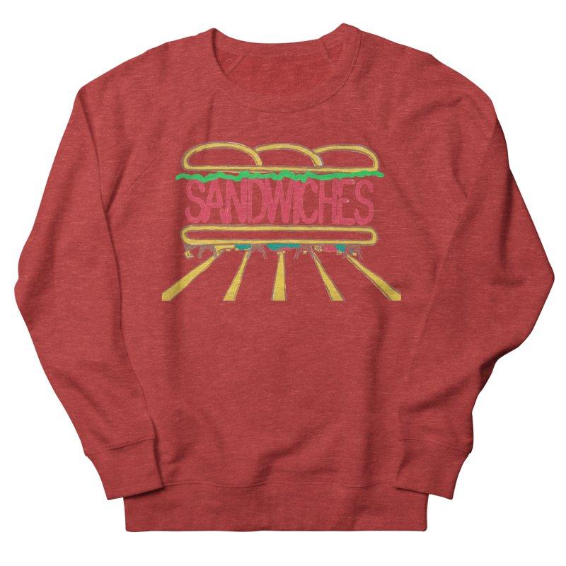 The Last Sandwich Women's French Terry Sweatshirt by Matt MacFarland