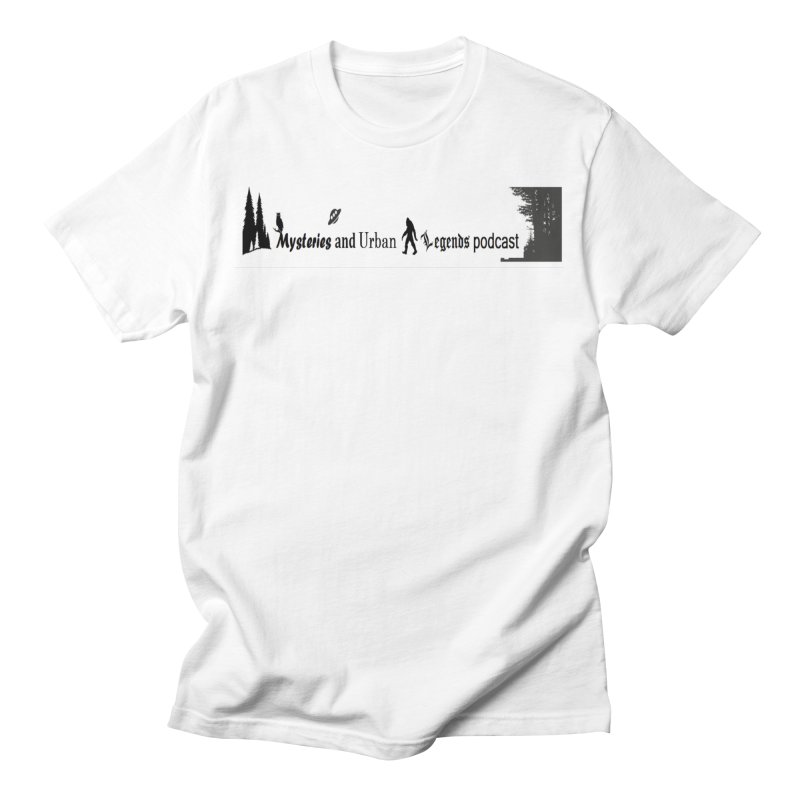 Mysteries and Urban Legends Podcast Men's T-Shirt by maulpodcast's Artist Shop