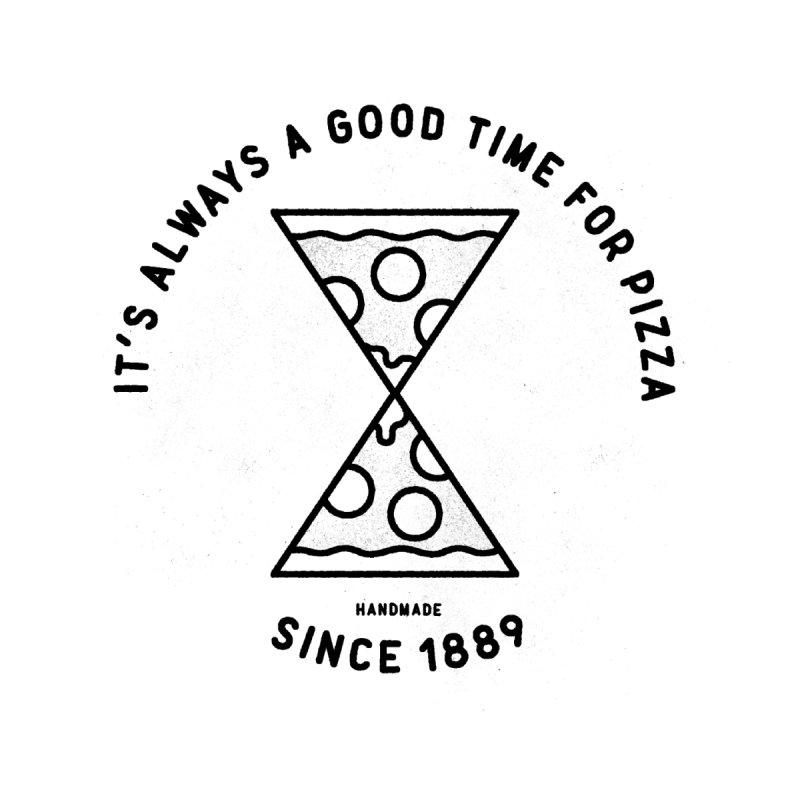 It's Always a Good Time For Pizza Women's Unisex T-Shirt by Mauro Gatti House of Fun