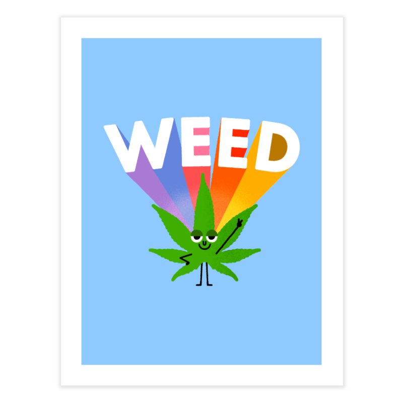 Weed Home Fine Art Print by Mauro Gatti House of Fun