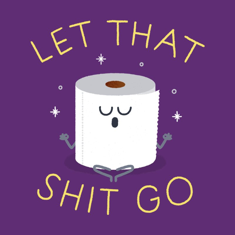 Let That Shit Go Accessories Notebook by Mauro Gatti House of Fun