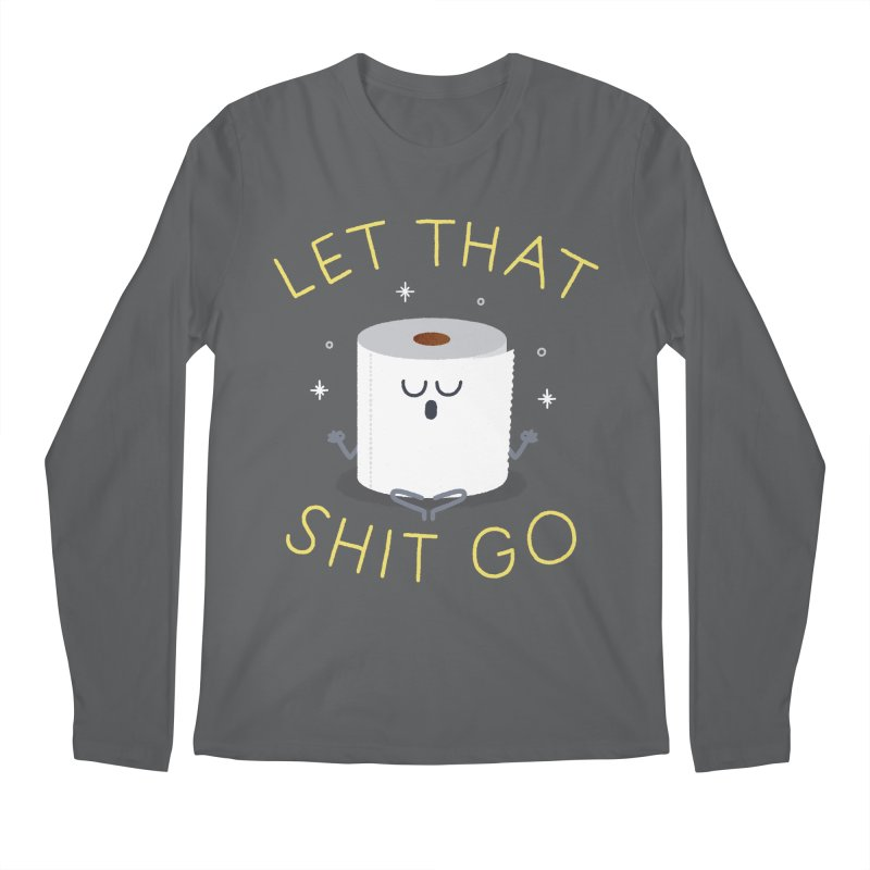 Let That Shit Go Men's Regular Longsleeve T-Shirt by Mauro Gatti House of Fun