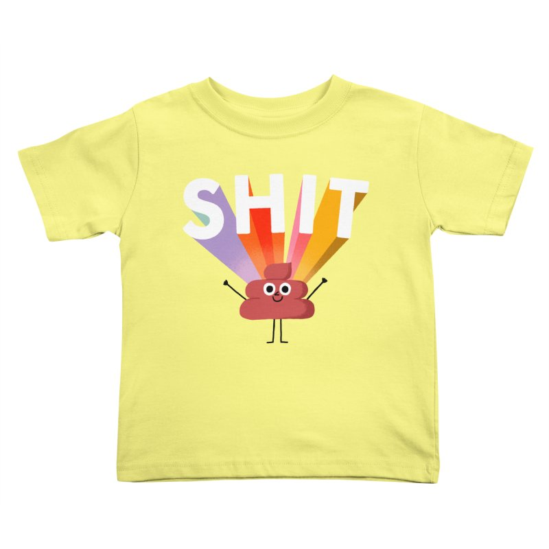 Shit Kids Toddler T-Shirt by Mauro Gatti House of Fun