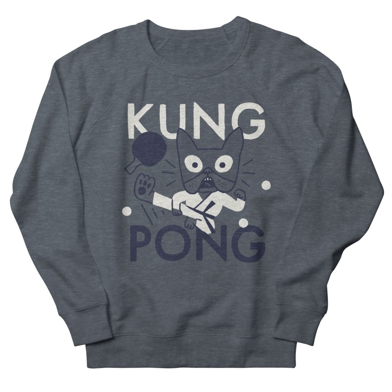 Kung Pong Women's French Terry Sweatshirt by Mauro Gatti House of Fun