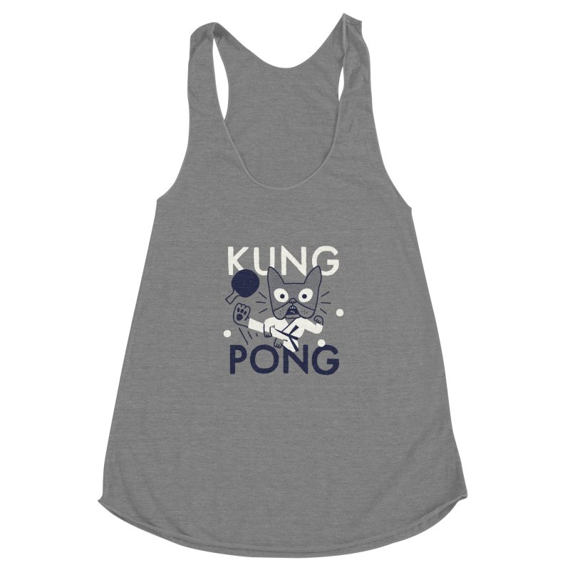 Kung Pong Women's  by Mauro Gatti House of Fun
