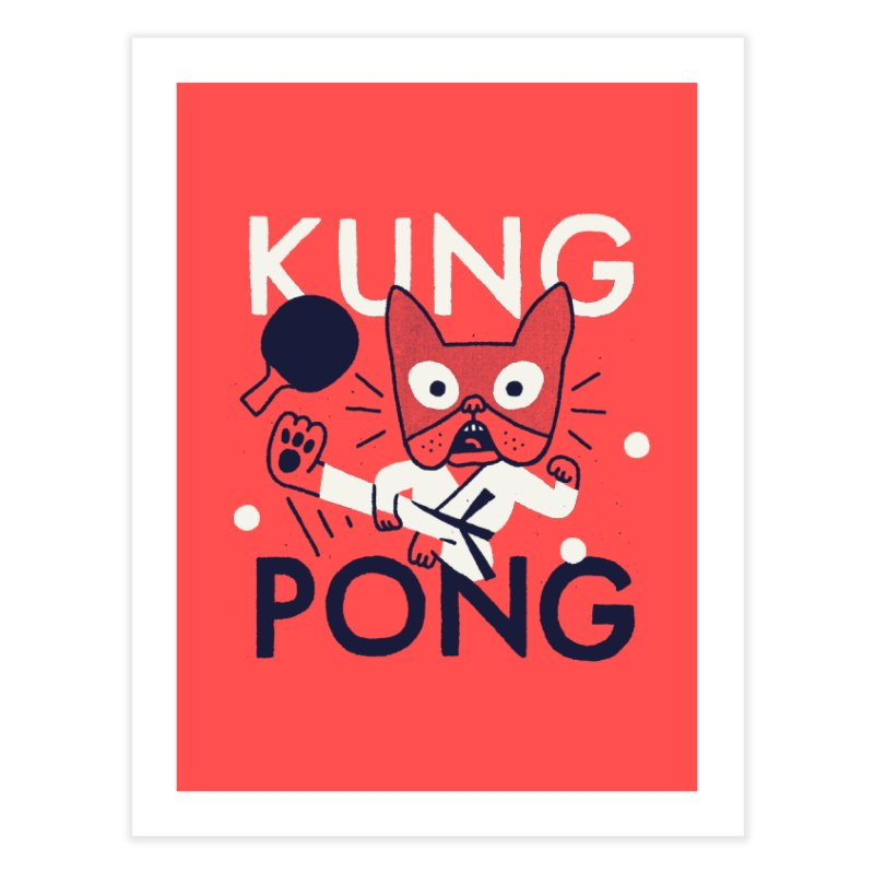 Kung Pong Home Fine Art Print by Mauro Gatti House of Fun