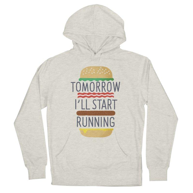 Tomorrow I'll start running Women's Pullover Hoody by Mauro Gatti House of Fun