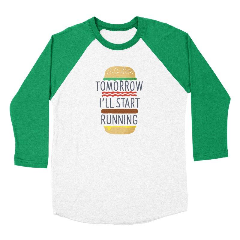 Tomorrow I'll start running in Women's Baseball Triblend Longsleeve T-Shirt Tri-Kelly Sleeves by Mauro Gatti House of Fun