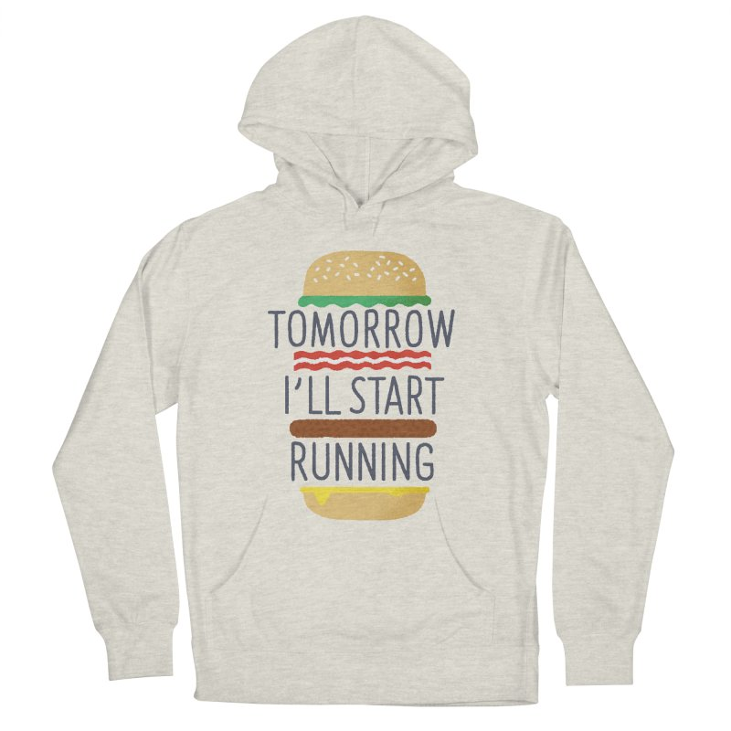 Tomorrow I'll start running Men's French Terry Pullover Hoody by Mauro Gatti House of Fun