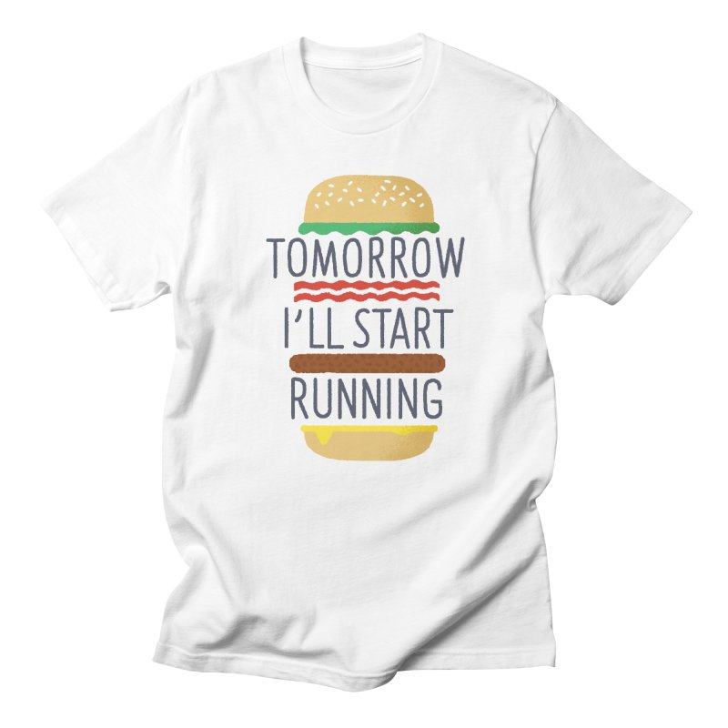 Tomorrow I'll start running Men's T-shirt by Mauro Gatti House of Fun