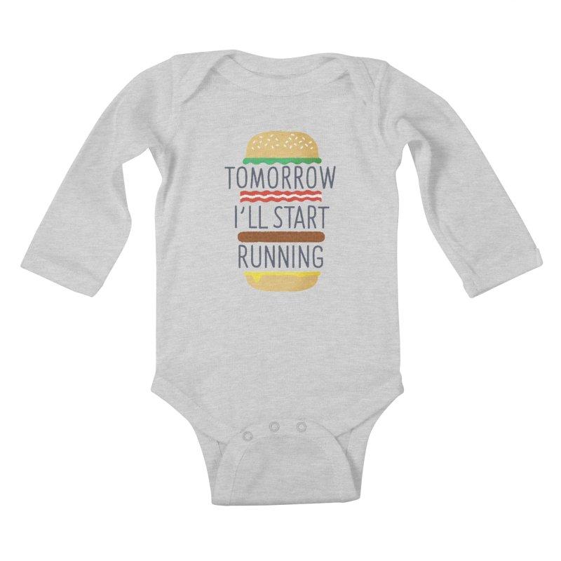 Tomorrow I'll start running Kids Baby Longsleeve Bodysuit by Mauro Gatti House of Fun