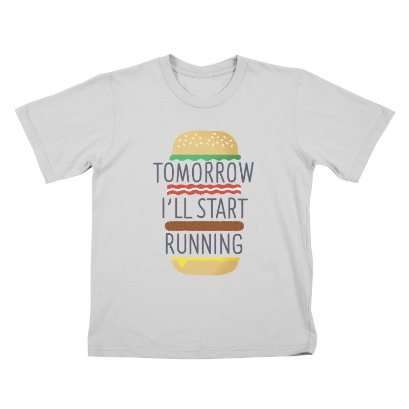 Tomorrow I'll start running Kids T-Shirt by Mauro Gatti House of Fun