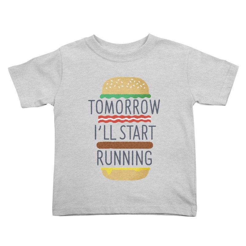 Tomorrow I'll start running Kids Toddler T-Shirt by Mauro Gatti House of Fun