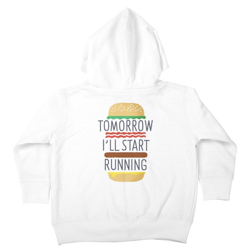 Tomorrow I'll start running Kids Toddler Zip-Up Hoody by Mauro Gatti House of Fun