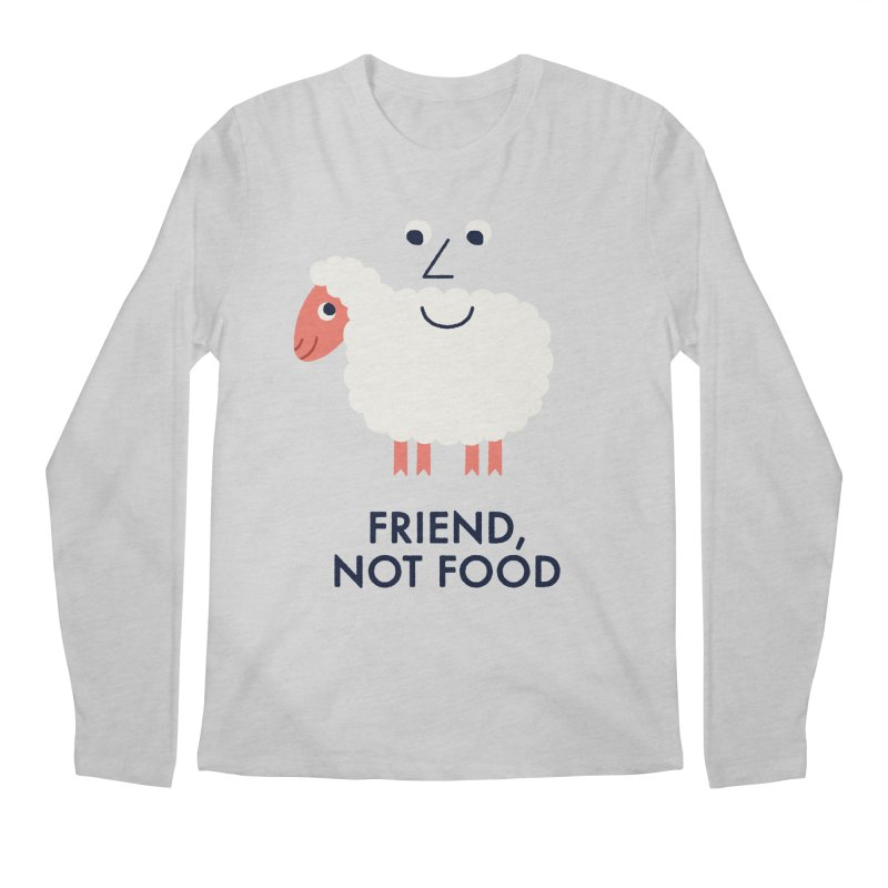 Friend, Not Food Men's Regular Longsleeve T-Shirt by Mauro Gatti House of Fun