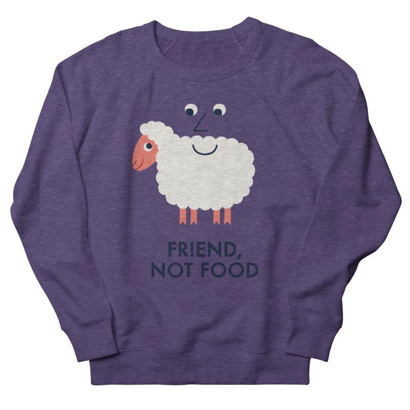 Friend, Not Food Women's Sweatshirt by Mauro Gatti House of Fun