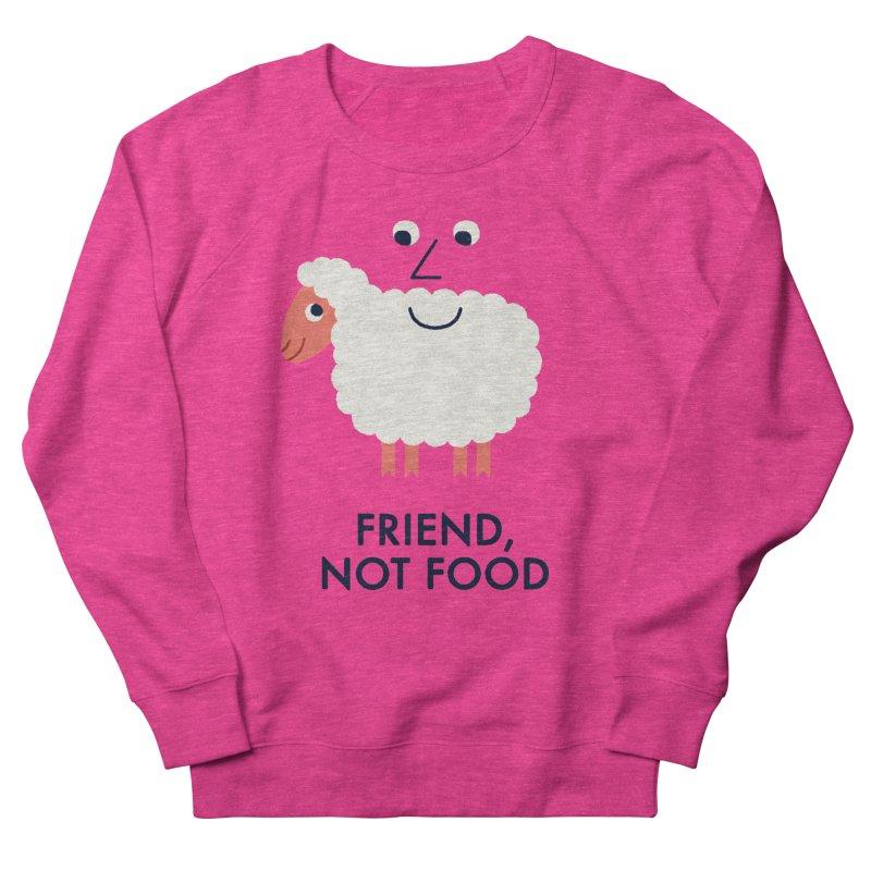 Friend, Not Food Men's French Terry Sweatshirt by Mauro Gatti House of Fun