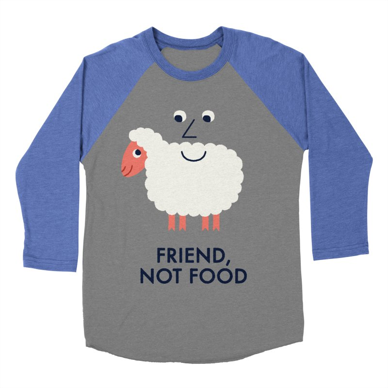 Friend, Not Food Men's Baseball Triblend T-Shirt by Mauro Gatti House of Fun